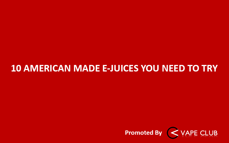 american-made-e-juice-featured